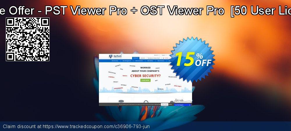 Get 15% OFF Bundle Offer - PST Viewer Pro + OST Viewer Pro [50 User License] offer
