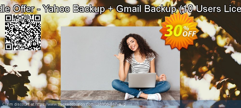 Bundle Offer - Yahoo Backup + Gmail Backup - 10 Users License  coupon on Christmas & New Year offering sales