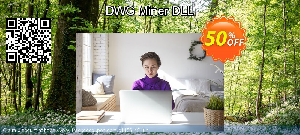 Get 50% OFF DWG Miner DLL offering sales