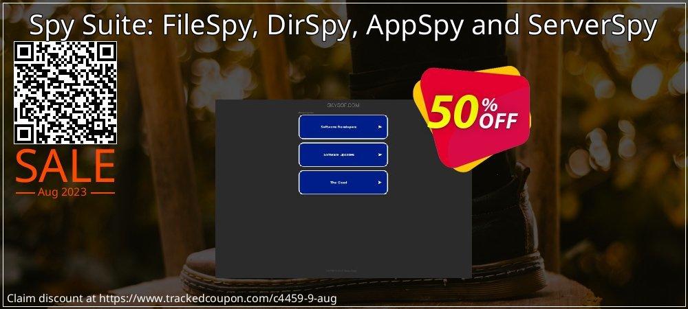 Get 50% OFF Spy Suite: FileSpy, DirSpy, AppSpy and ServerSpy offering sales