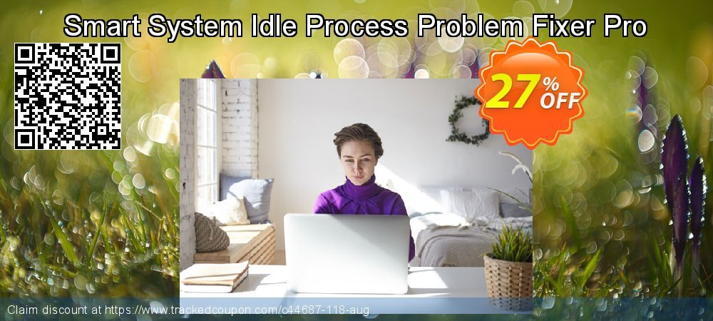 Get 25% OFF Smart System Idle Process Problem Fixer Pro offer