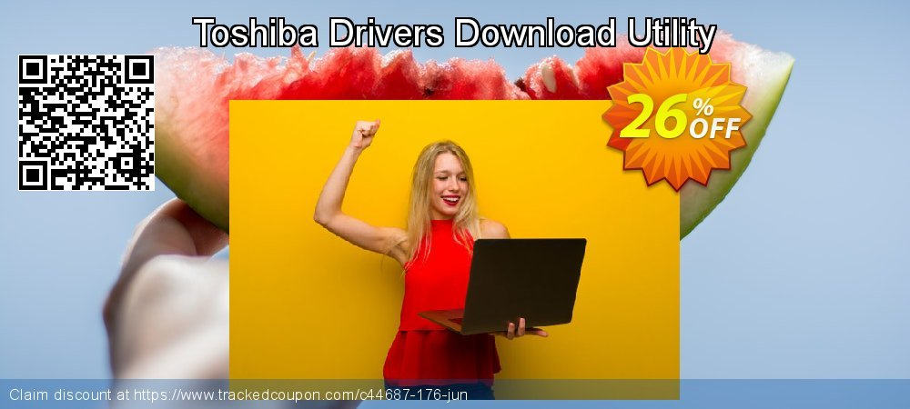 Toshiba Drivers Download Utility coupon on End year promotions