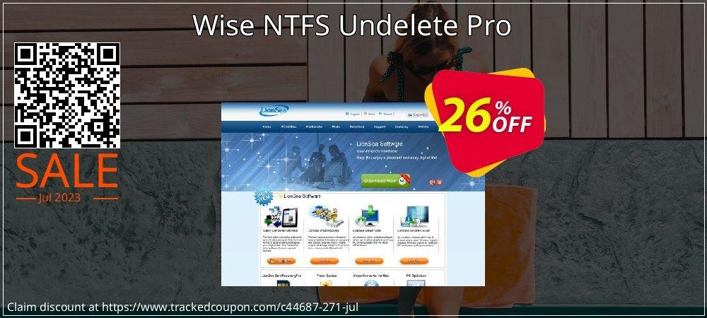 Get 25% OFF Wise NTFS Undelete Pro offering sales