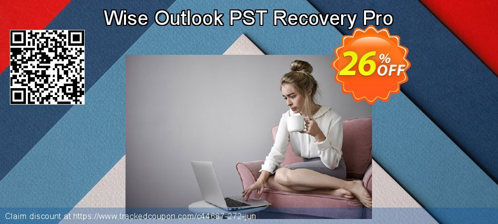 Get 25% OFF Wise Outlook PST Recovery Pro discounts
