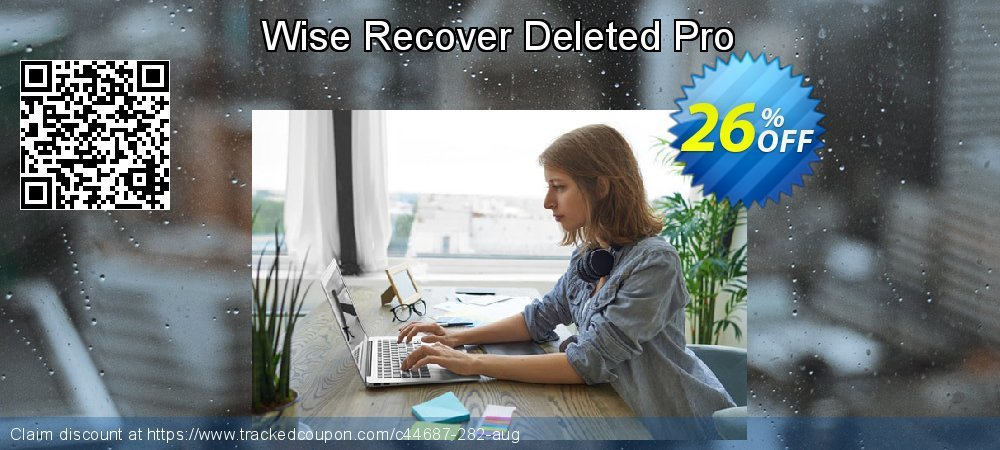 Get 25% OFF Wise Recover Deleted Pro offering deals