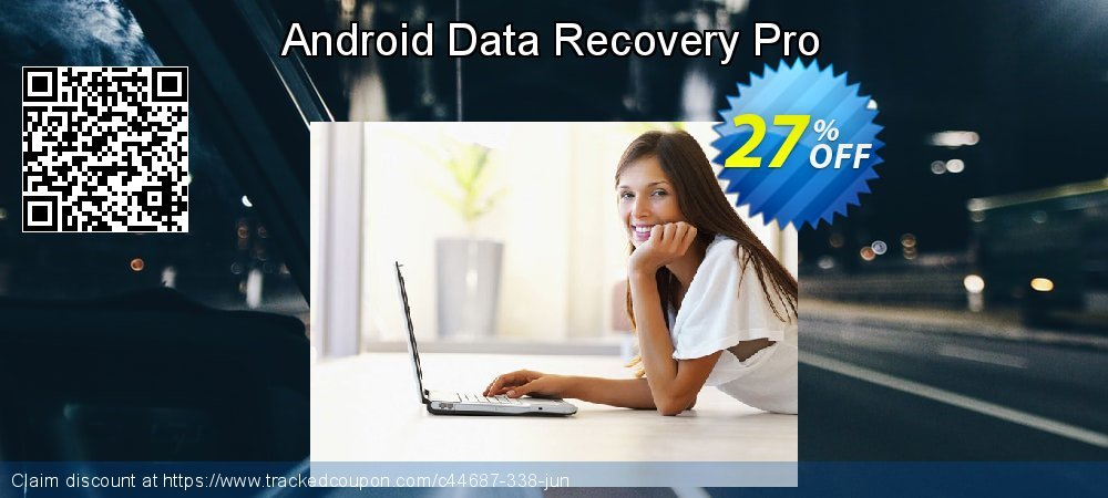 Claim 27% OFF Android Data Recovery Pro Coupon discount May, 2020