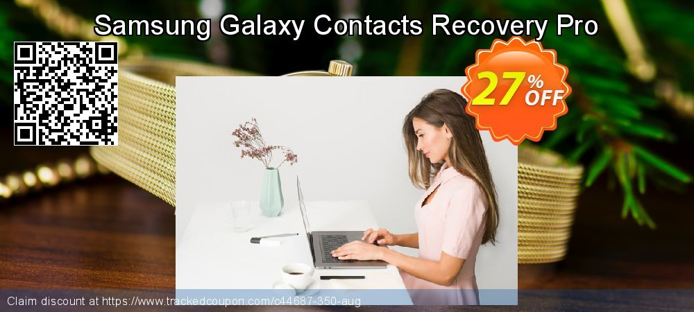 Claim 25% OFF Samsung Galaxy Contacts Recovery Pro Coupon discount April, 2019