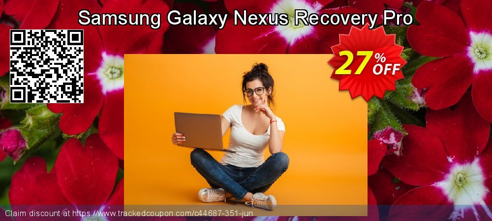 Claim 25% OFF Samsung Galaxy Nexus Recovery Pro Coupon discount April, 2019