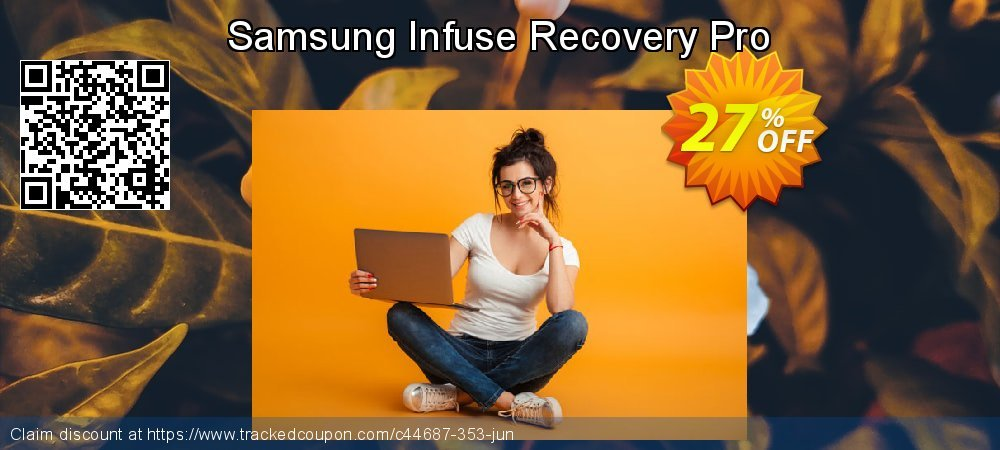 Claim 25% OFF Samsung Infuse Recovery Pro Coupon discount April, 2019
