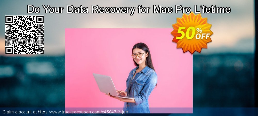 Claim 30% OFF Do Your Data Recovery for Mac Pro Lifetime Coupon discount August, 2019