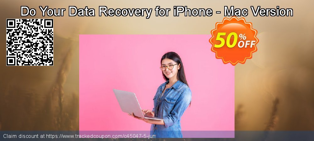 Claim 30% OFF Do Your Data Recovery for iPhone - Mac Version Coupon discount August, 2019