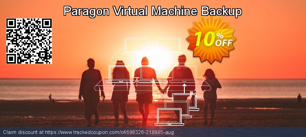 Paragon Virtual Machine Backup coupon on Mothers Day promotions