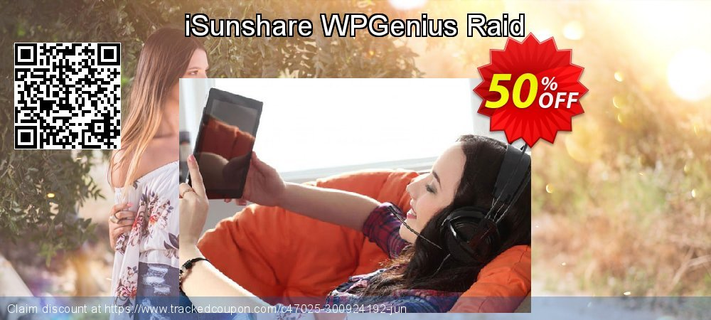 Get 50% OFF iSunshare WPGenius Raid offering sales