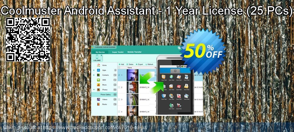 Get 50% OFF Coolmuster Android Assistant - 1 Year License (21-25 PCs) promotions