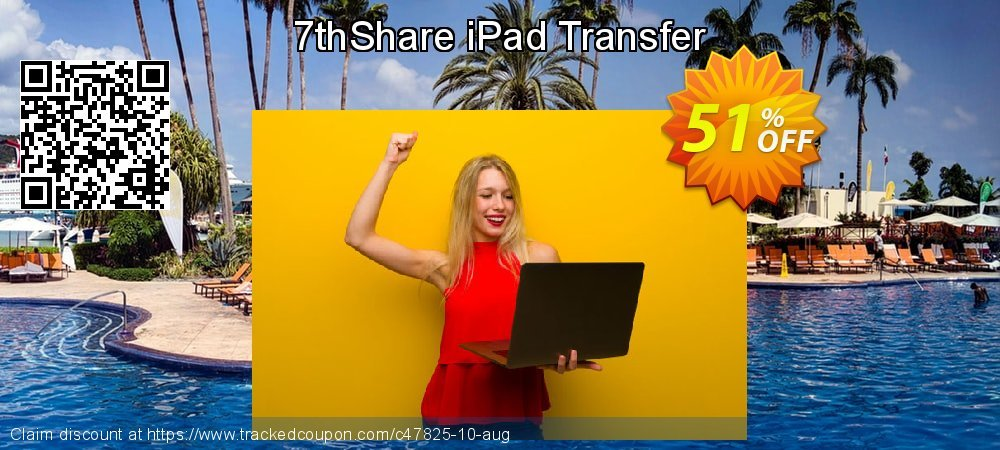 Get 50% OFF 7thShare iPad Transfer offering sales