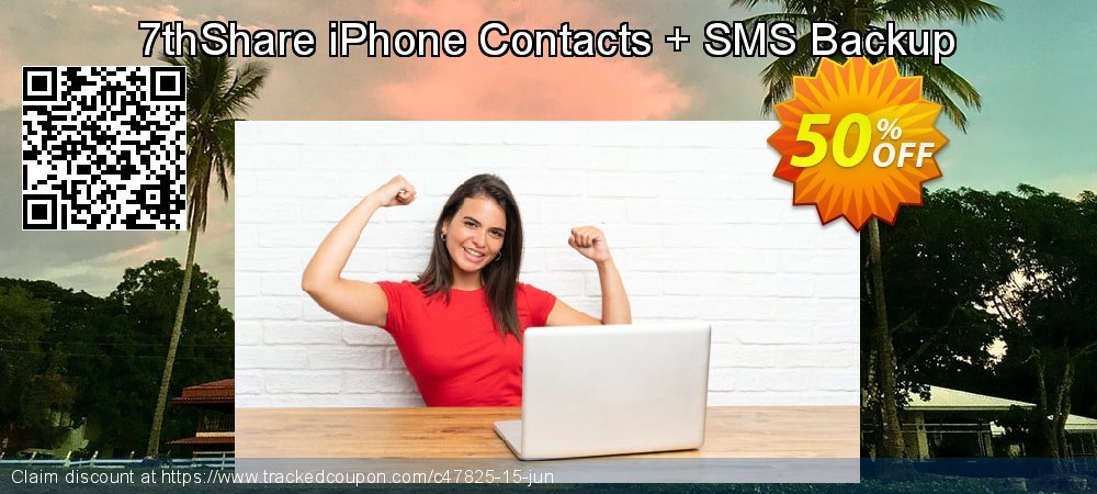7thShare iPhone Contacts + SMS Backup coupon on College Student deals discount
