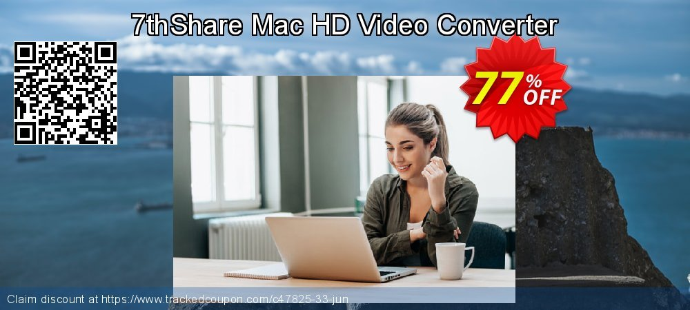 Get 76% OFF 7thShare Mac HD Video Converter offering sales