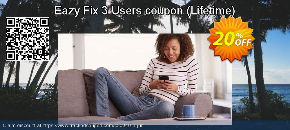 Get 20% OFF Eazy Fix 3 Users coupon (Lifetime) promo sales