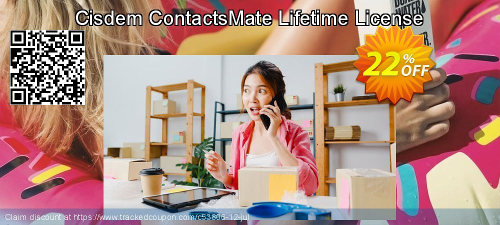 Get 22% OFF Cisdem ContactsMate Lifetime License offering discount