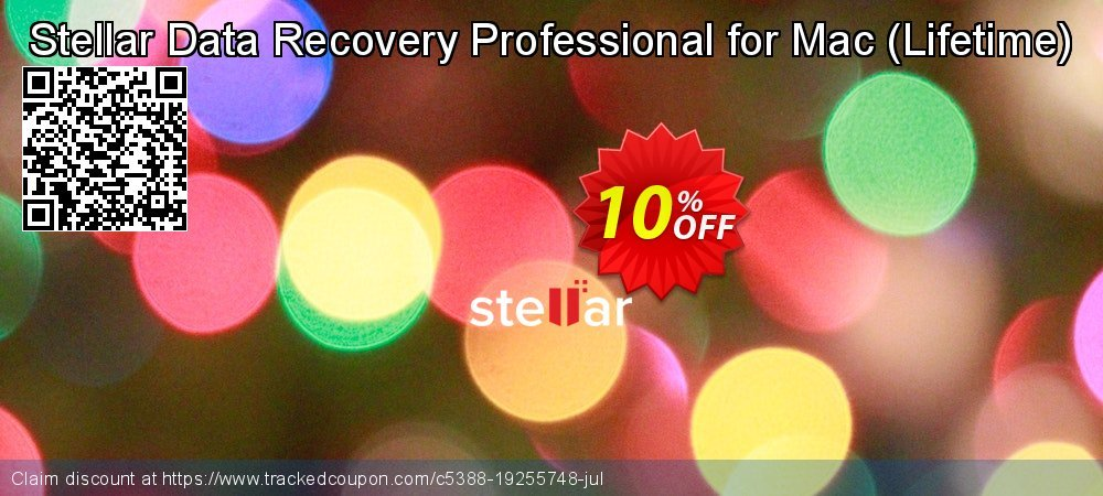 Claim 10% OFF Stellar Data Recovery Professional for Mac - Lifetime Coupon discount August, 2021