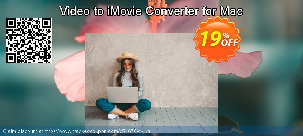 Get 15% OFF Video to iMovie Converter for Mac offering sales