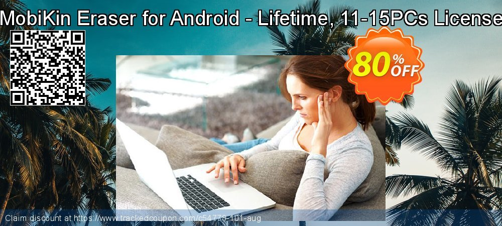 MobiKin Eraser for Android - Lifetime, 11-15PCs License coupon on Int. Workers' Day sales