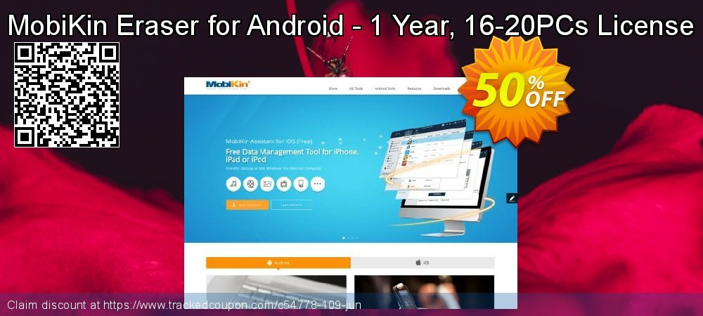 MobiKin Eraser for Android - 1 Year, 16-20PCs License coupon on Back to School promotions offer