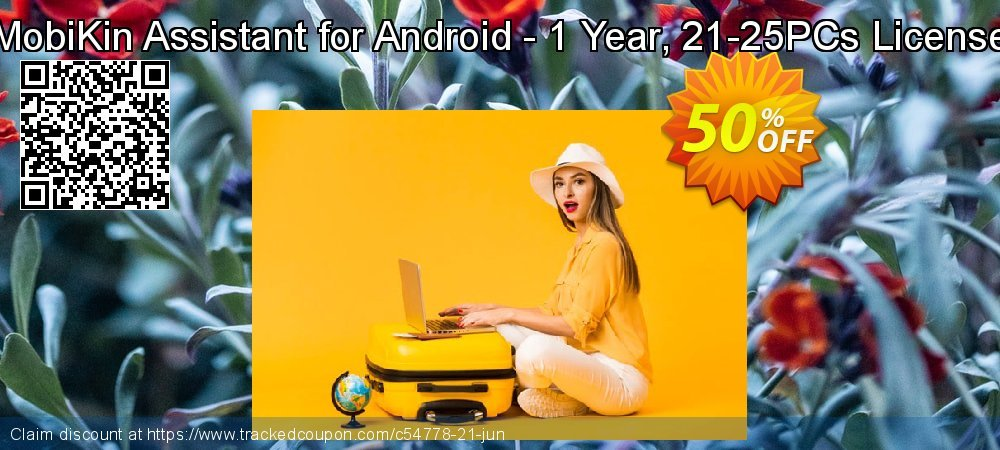MobiKin Assistant for Android - 1 Year, 21-25PCs License coupon on National French Fry Day discount