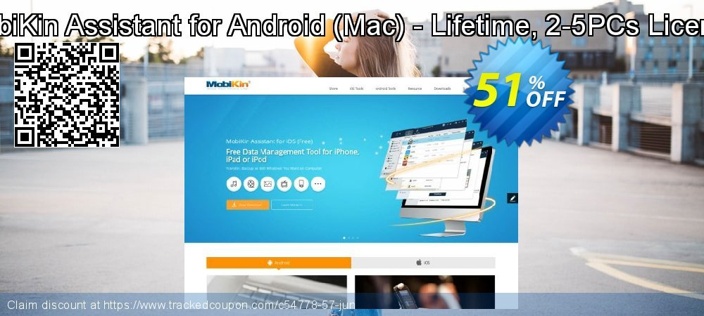 Get 50% OFF MobiKin Assistant for Android (Mac) - Lifetime, 2-5PCs License offering sales