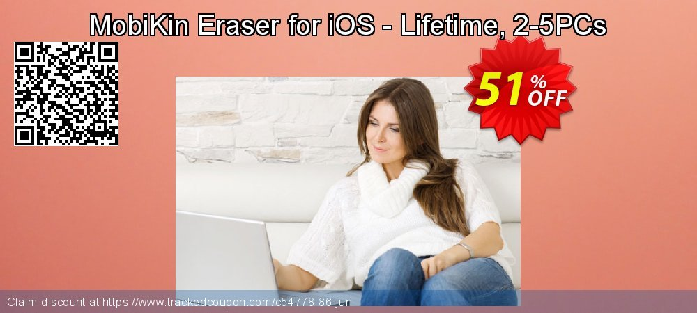MobiKin Eraser for iOS - Lifetime, 2-5PCs coupon on Mid-year offering discount