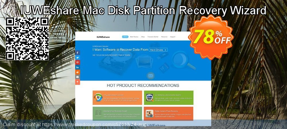Get 78% OFF IUWEshare Mac Disk Partition Recovery Wizard offering sales