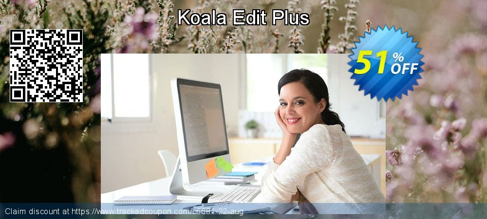 Get 50% OFF Koala Edit Plus offering sales