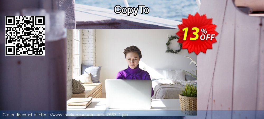 Get 10% OFF CopyTo offering sales