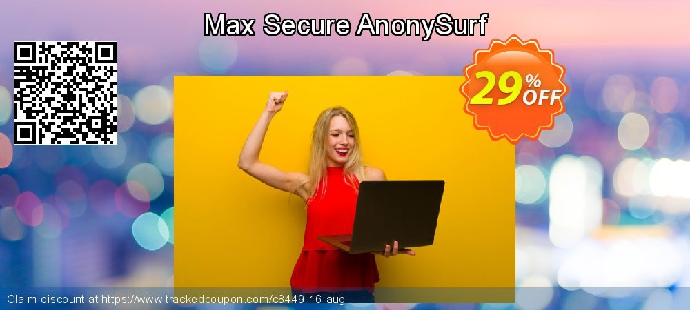 Get 25% OFF Max Secure AnonySurf offering sales