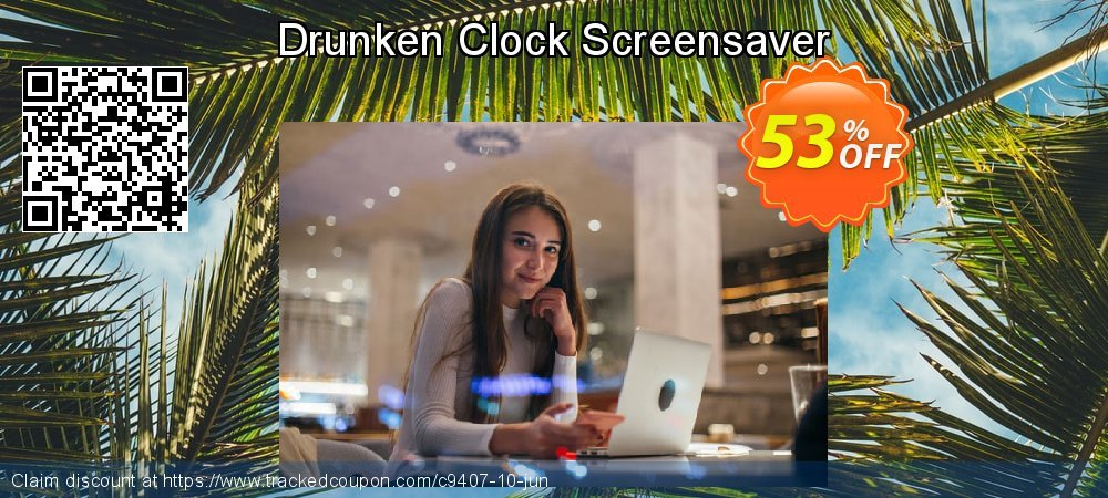 Get 50% OFF Drunken Clock Screensaver promo sales