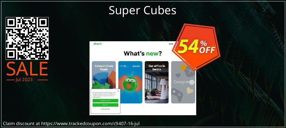 Get 50% OFF Super Cubes offering sales