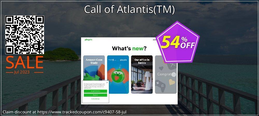 Get 50% OFF Call of Atlantis(TM) sales