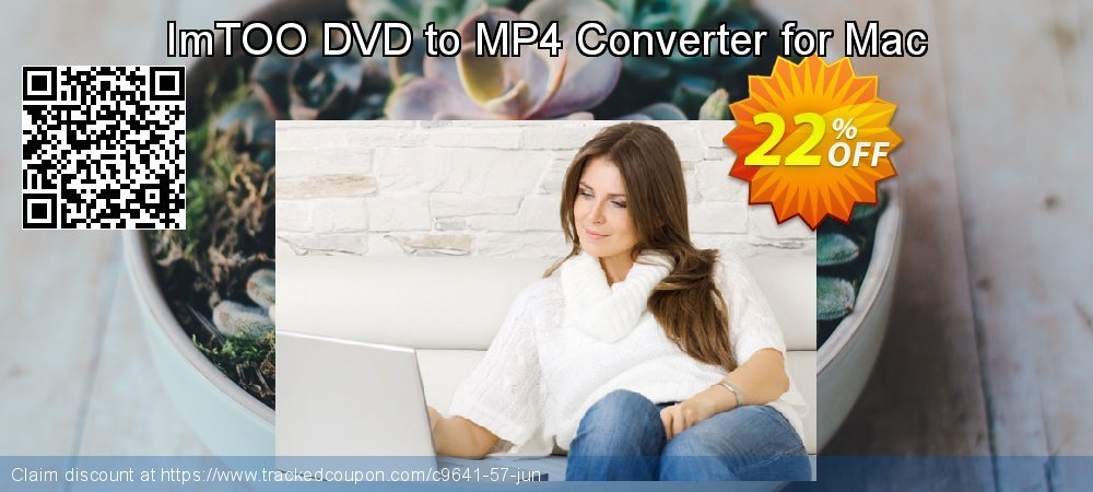 Get 20% OFF ImTOO DVD to MP4 Converter for Mac promo sales