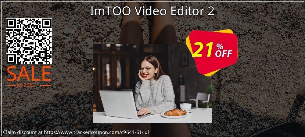 ImTOO Video Editor 2 coupon on Teacher deals discounts