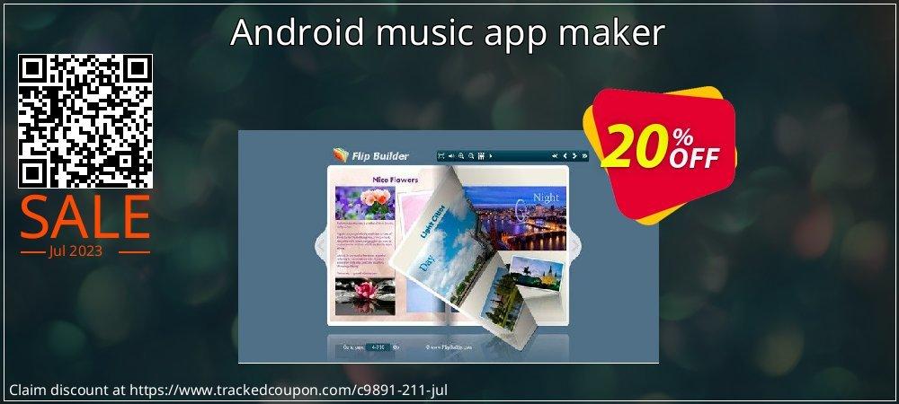Get 20% OFF Android music app maker offering deals