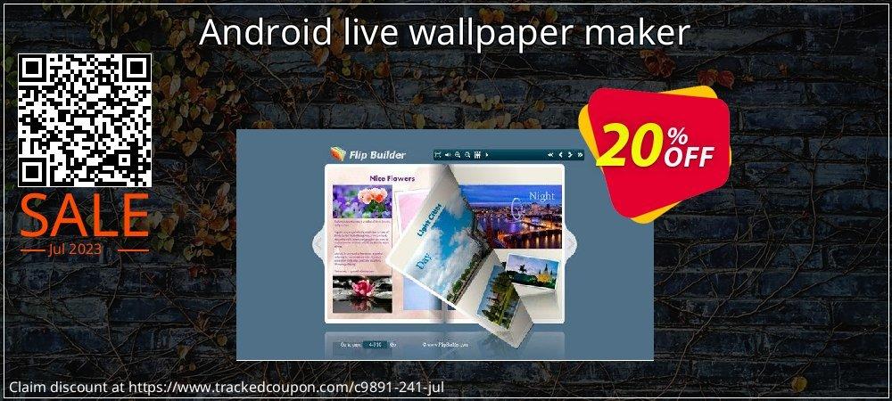 Get 20% OFF Android live wallpaper maker offer