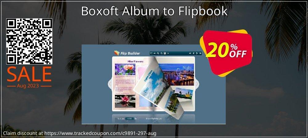 Get 20% OFF Boxoft Album to Flipbook offering sales