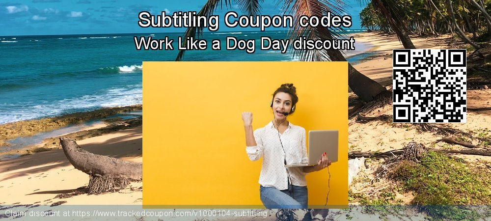 Subtitling Coupon discount, offer to 2019 Exclusive Teacher discount