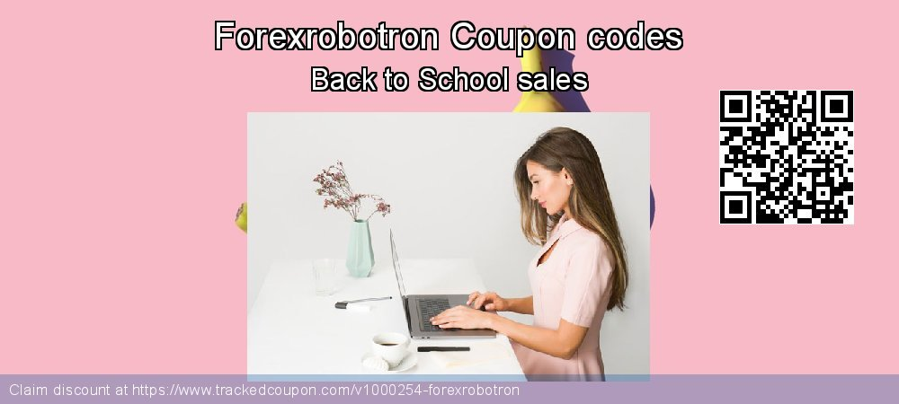 Forexrobotron Coupon discount, offer to 2019 July 4th
