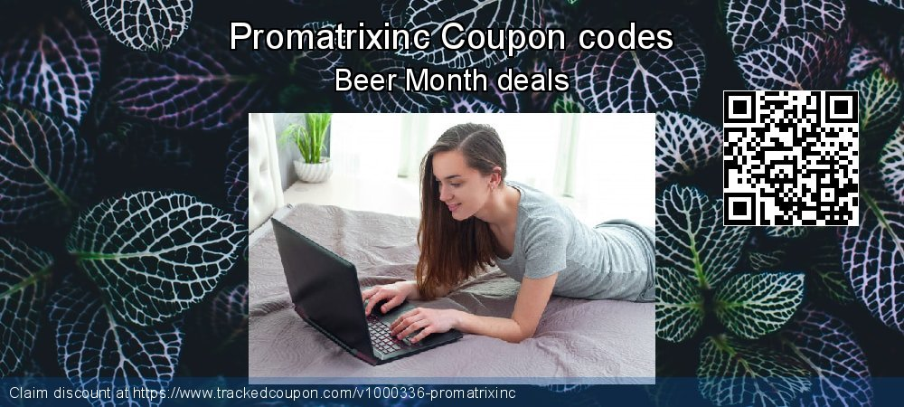 Promatrixinc Coupon discount, offer to 2019 Back to School coupons
