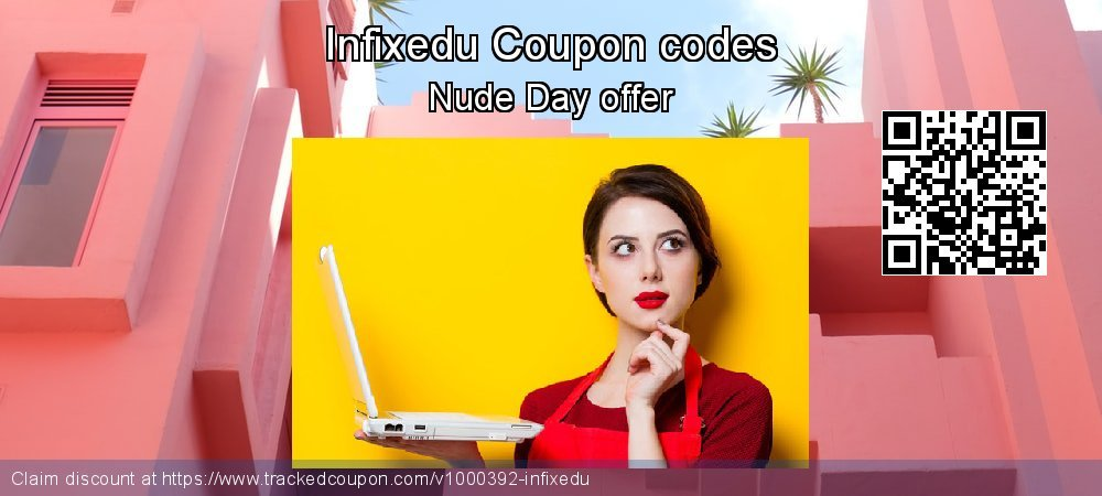 Infixedu Coupon discount, offer to 2019 Back to School season