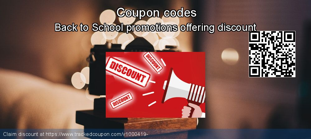 Coupon discount, offer to 2019 Back to School promotions
