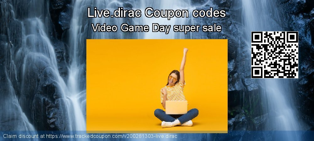 Live.dirac Coupon discount, offer to 2020