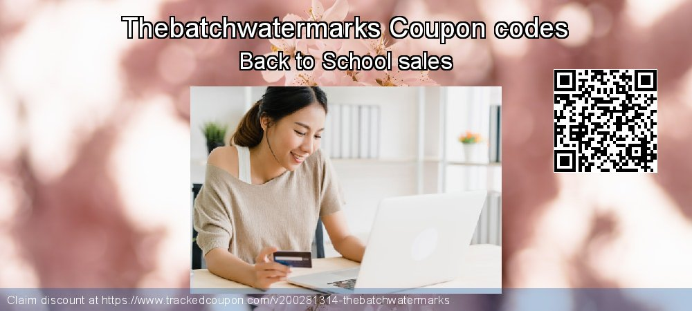 Thebatchwatermarks Coupon discount, offer to 2020