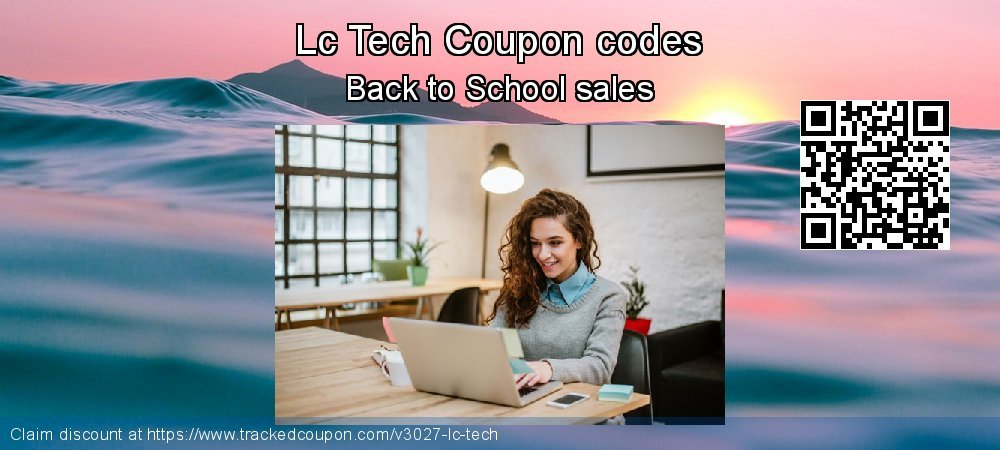Lc Tech Coupon discount, offer to 2019 Summer